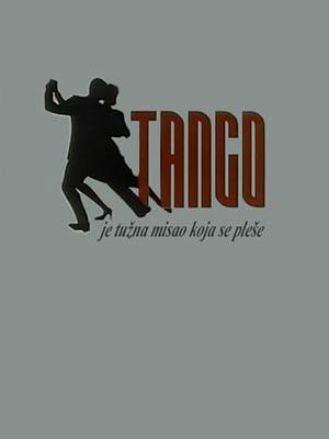 Tango je tužna misao koja se pleše